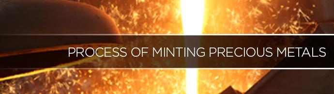 precious metals minting process