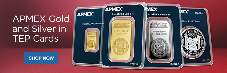 APMEX Gold and Silver in TEP
