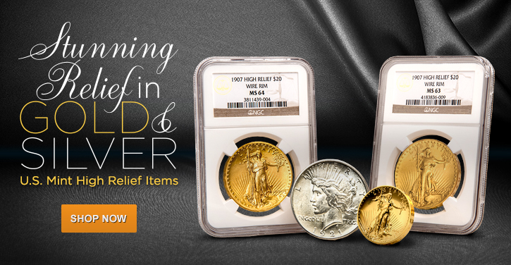 U.S. Mint High Relief Coins