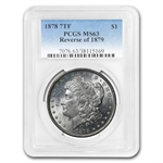 1878 Morgan Dollar - 7 Tailfeathers Reverse of 79 - MS-63 PCGS