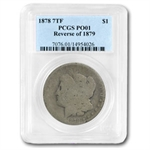 1878 Morgan Dollar 7 TF Rev of 79 Poor-1 PCGS Low Ball Registry