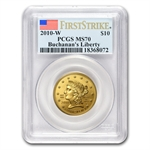 2010-W 1/2 oz Gold Buchanan's Liberty MS-70 PCGS (First Strike)