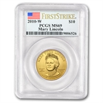 2010-W 1/2 oz Gold Mary Todd Lincoln MS-69 PCGS (First Strike)