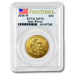 2010-W 1/2 oz Gold Jane Pierce MS-70 PCGS First Strike