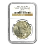 1922 Peace Dollar AU-58 NGC VAM-1F LDS Field Die Break Top-50