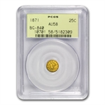 1871 BG-840 Liberty Round 25 Cent Gold AU-58 PCGS