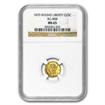 1870 BG-808 Liberty Round 25 Cent Gold MS-65 NGC
