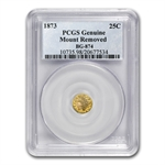 1873 BG-874 Indian Round 25 cent Gold Unc - Mount Removed PCGS