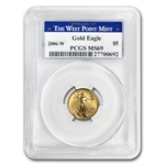 2006-W 1/10 oz Gold American Eagle MS-69 PCGS - West Point Label
