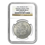 1921 Morgan Dollar MS-61 NGC Obverse Struck Thru Mint Error