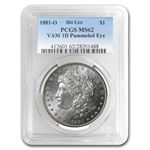 1881-O Morgan Dollar - MS-62 VAM-1D Pummeled Eye PCGS