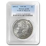 1899-O Morgan Dollar AU-55 PCGS VAM-31 Micro O Top-100