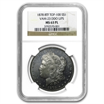 1878 Morgan Dollar - 8 TF MS-63 PL NGC VAM-23 DDO Lips Top-100