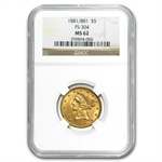 1881/1881 $5 Liberty Gold Half Eagle - MS-62 NGC - (RPD FS-304)