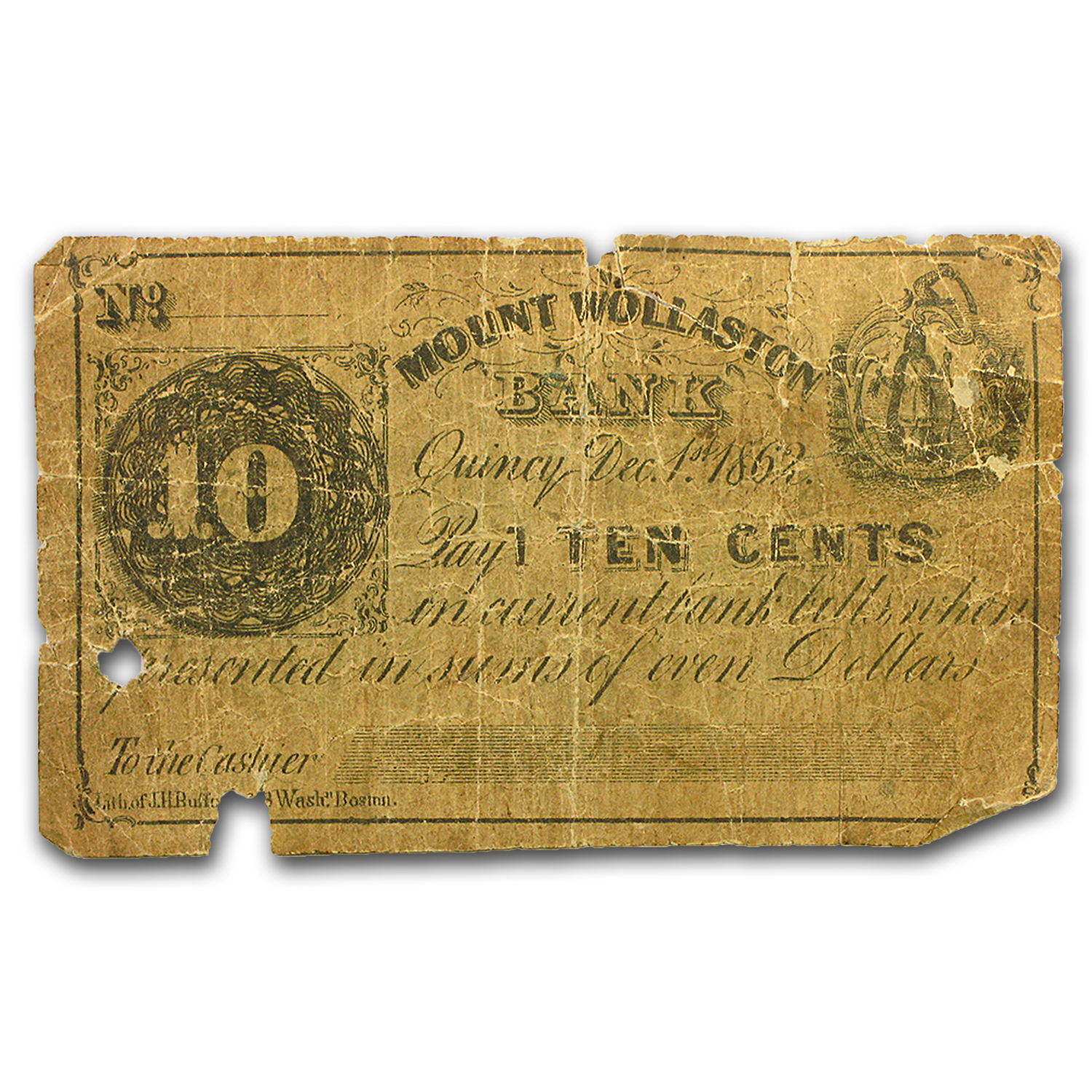 1862 Mount Wollaston Bank of Quincy, MA VG 10 Cents