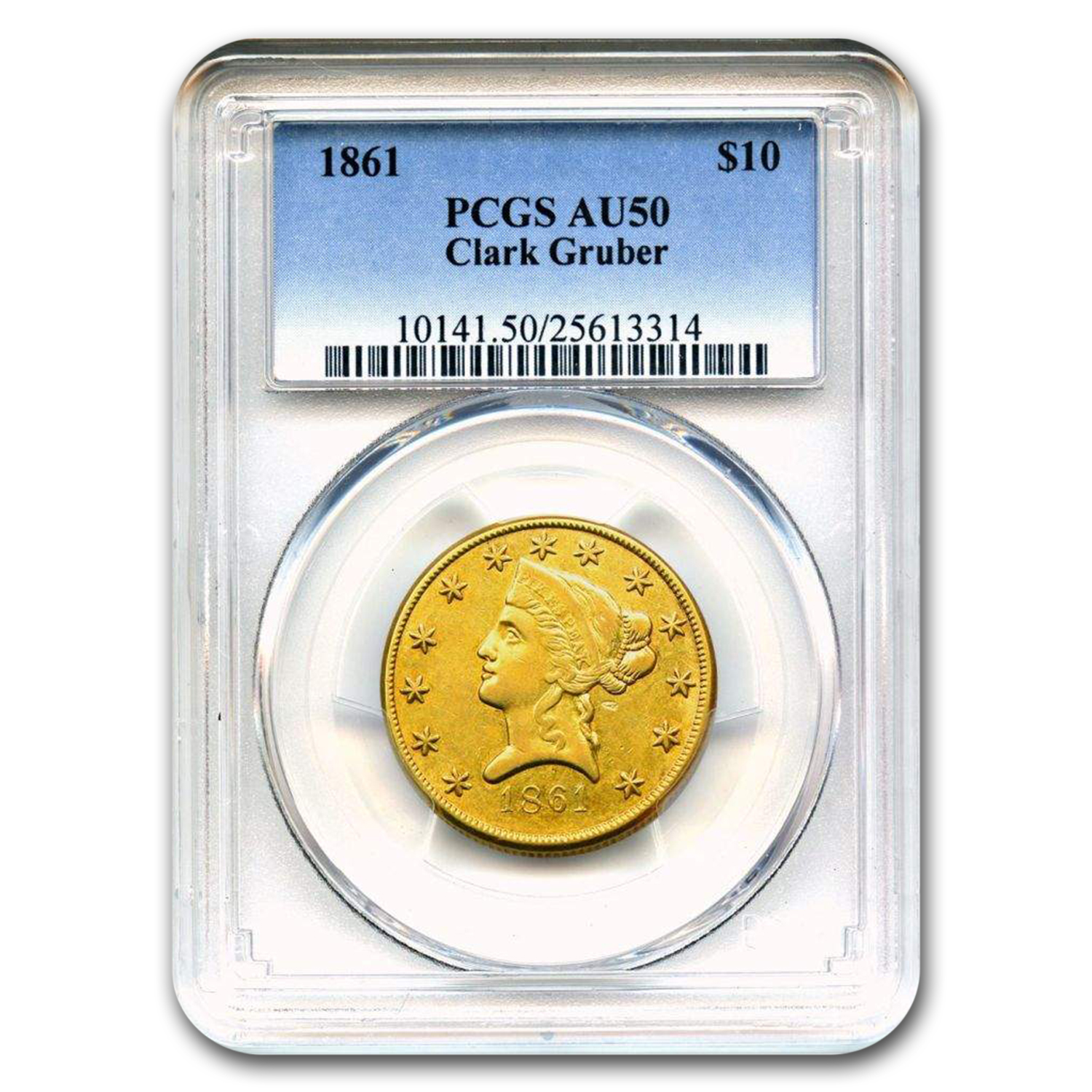 1861 $10 Clark Gruber Colorado Gold Rush AU-50 PCGS