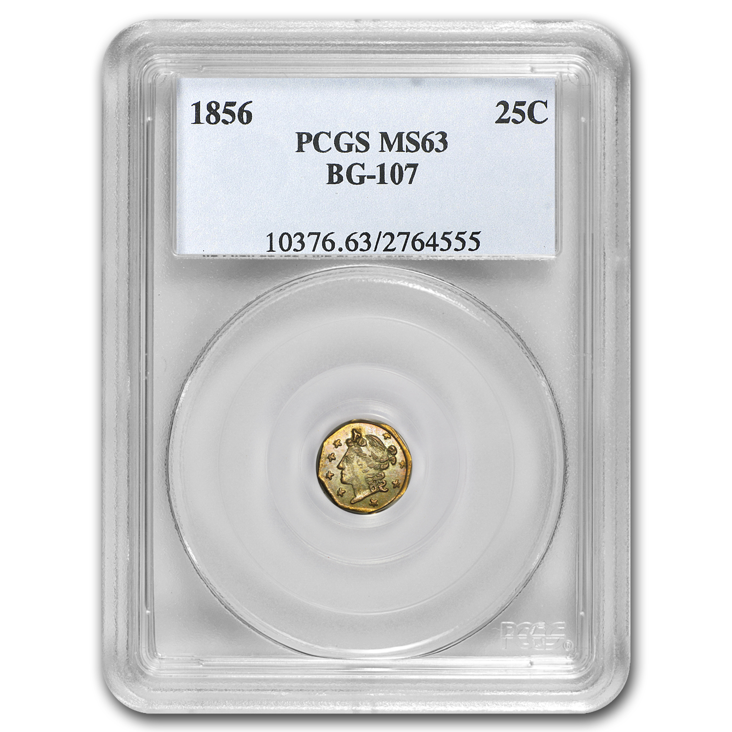 1856 BG-107 Liberty Octagonal 25 Cent Gold MS-63 PCGS