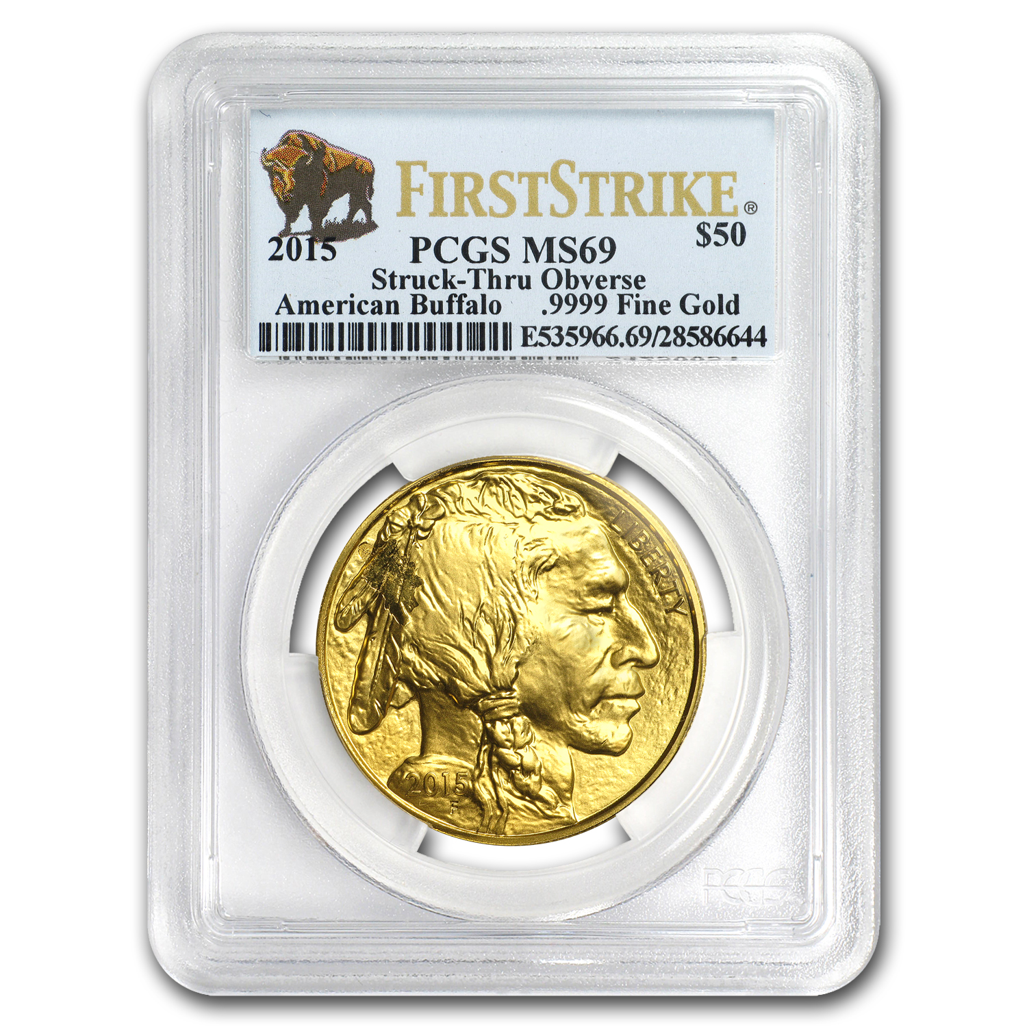 2015 1 oz Gold Buffalo MS-69 PCGS (FS, Obv Struck Thru Error)