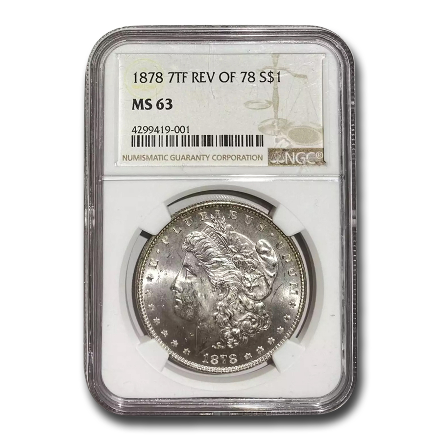 1878 Morgan Dollar 7 TF Rev of 78 MS-63 NGC