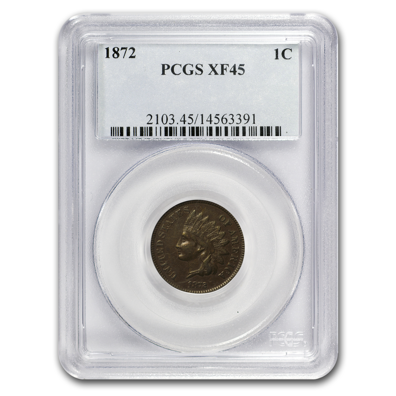 1872 Indian Head Cent XF-45 PCGS