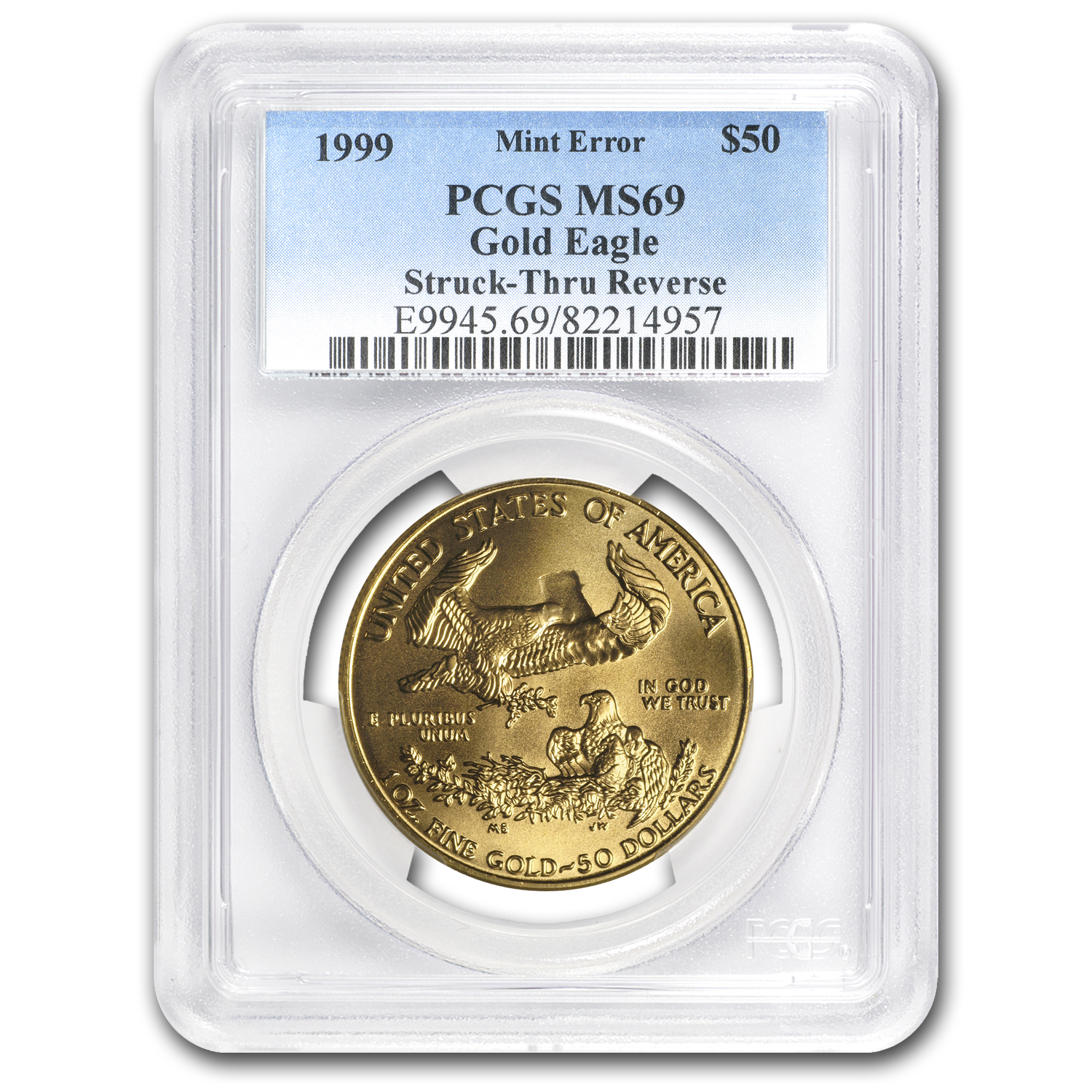 1999 1 oz Gold American Eagle MS-69 PCGS (Rev Mint Error)