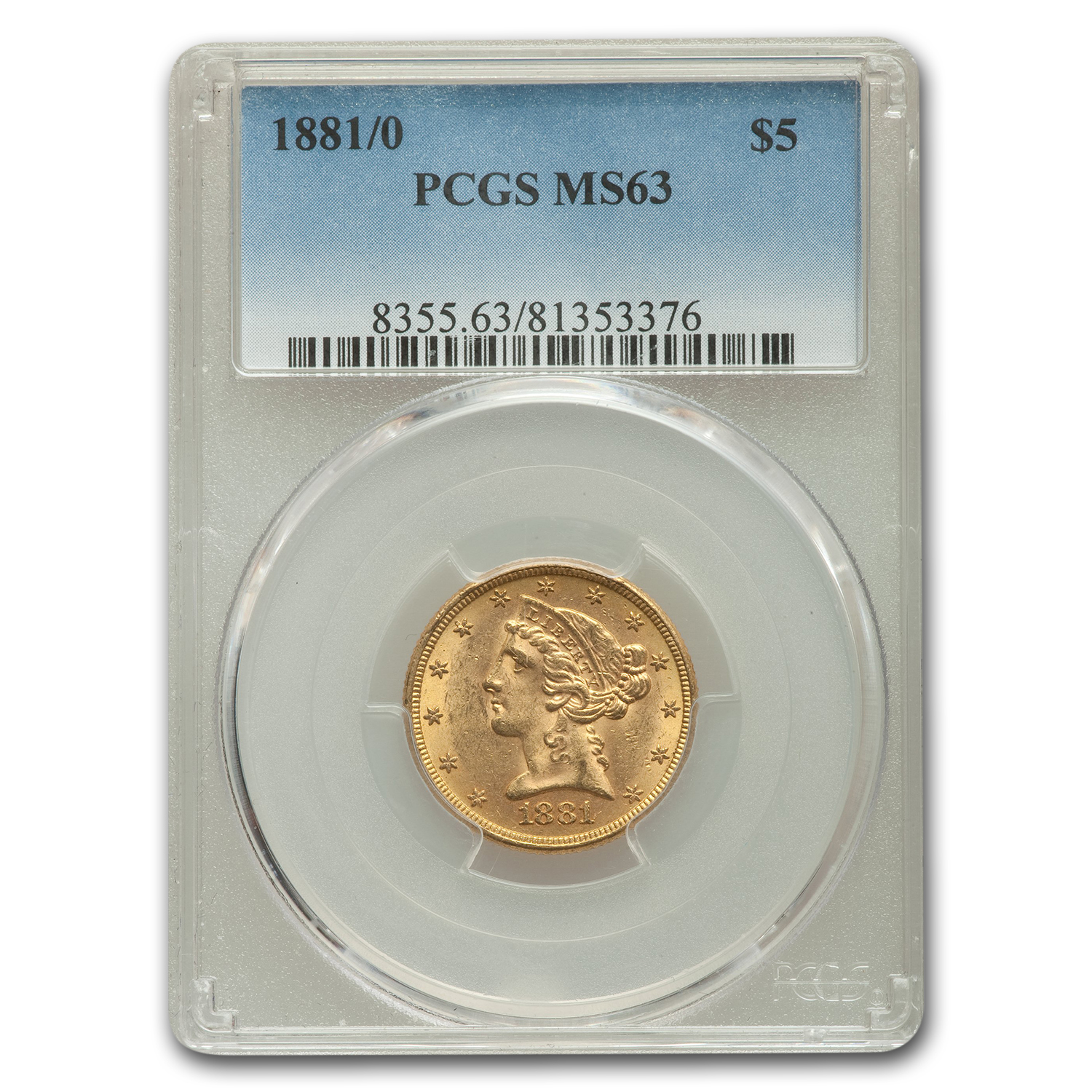 1881/0 $5 Liberty Gold Half Eagle MS-63 PCGS
