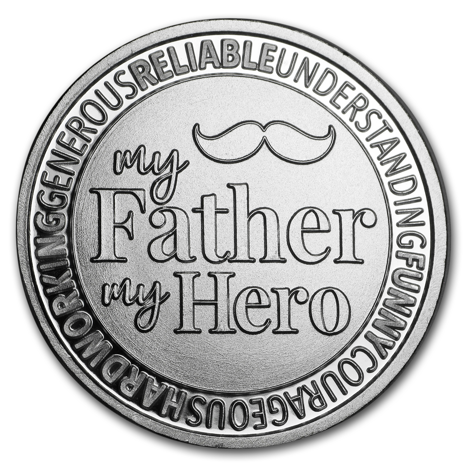 1 oz Silver Round - My Father My Hero