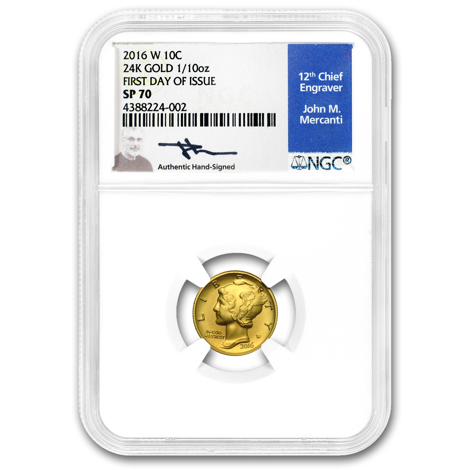 2016-W 1/10 oz Gold Mercury Dime SP-70 NGC/PCGS (Mixed Labels)