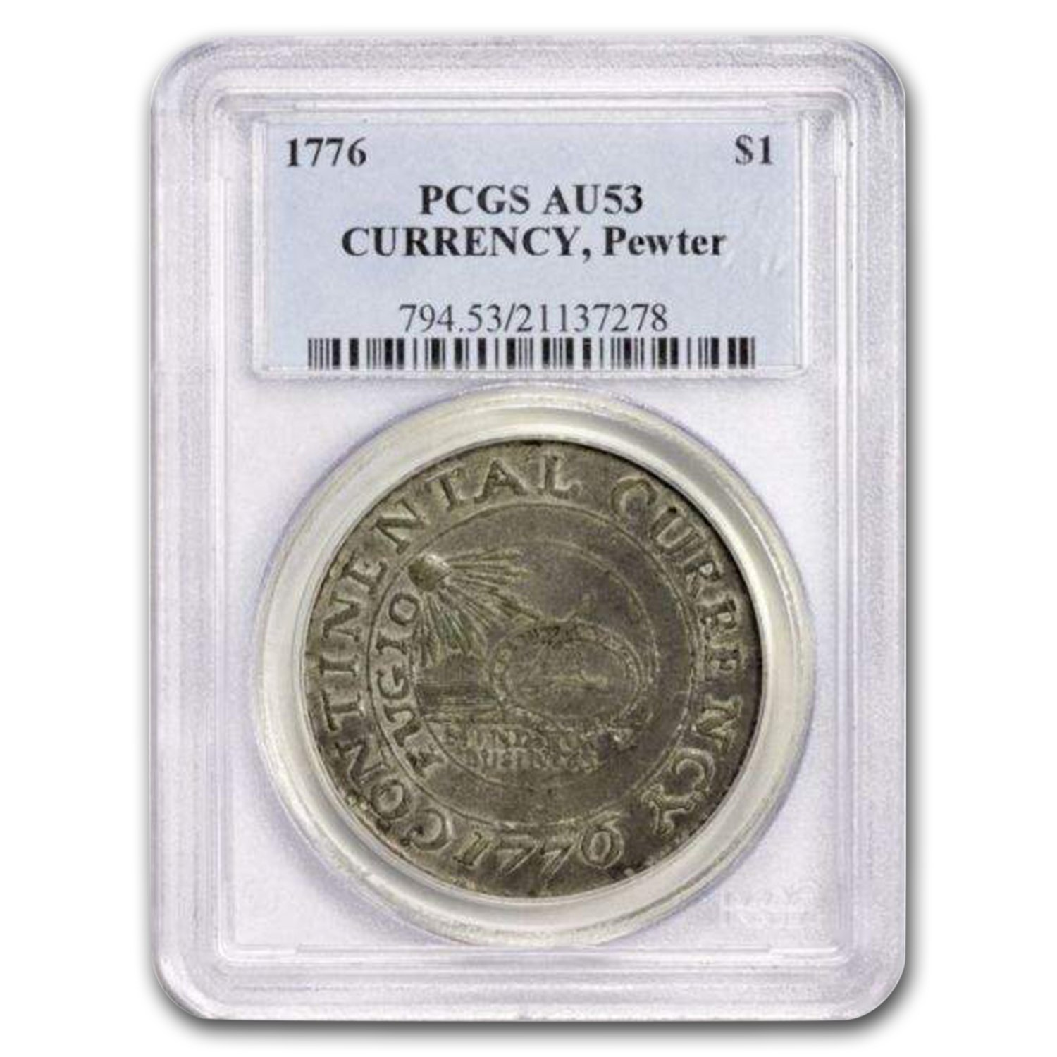 1776 Continental Currency Dollar AU-53 PCGS (Pewter)