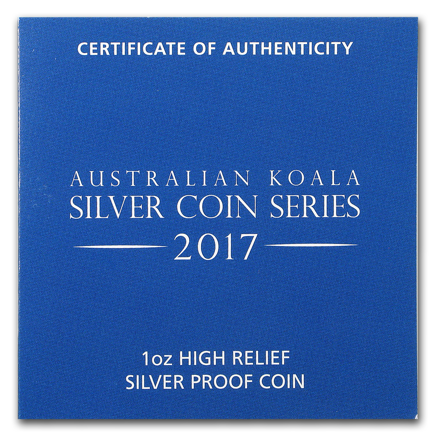2017 Australia 1 oz Silver Koala Proof (High Relief, w/Box & COA)