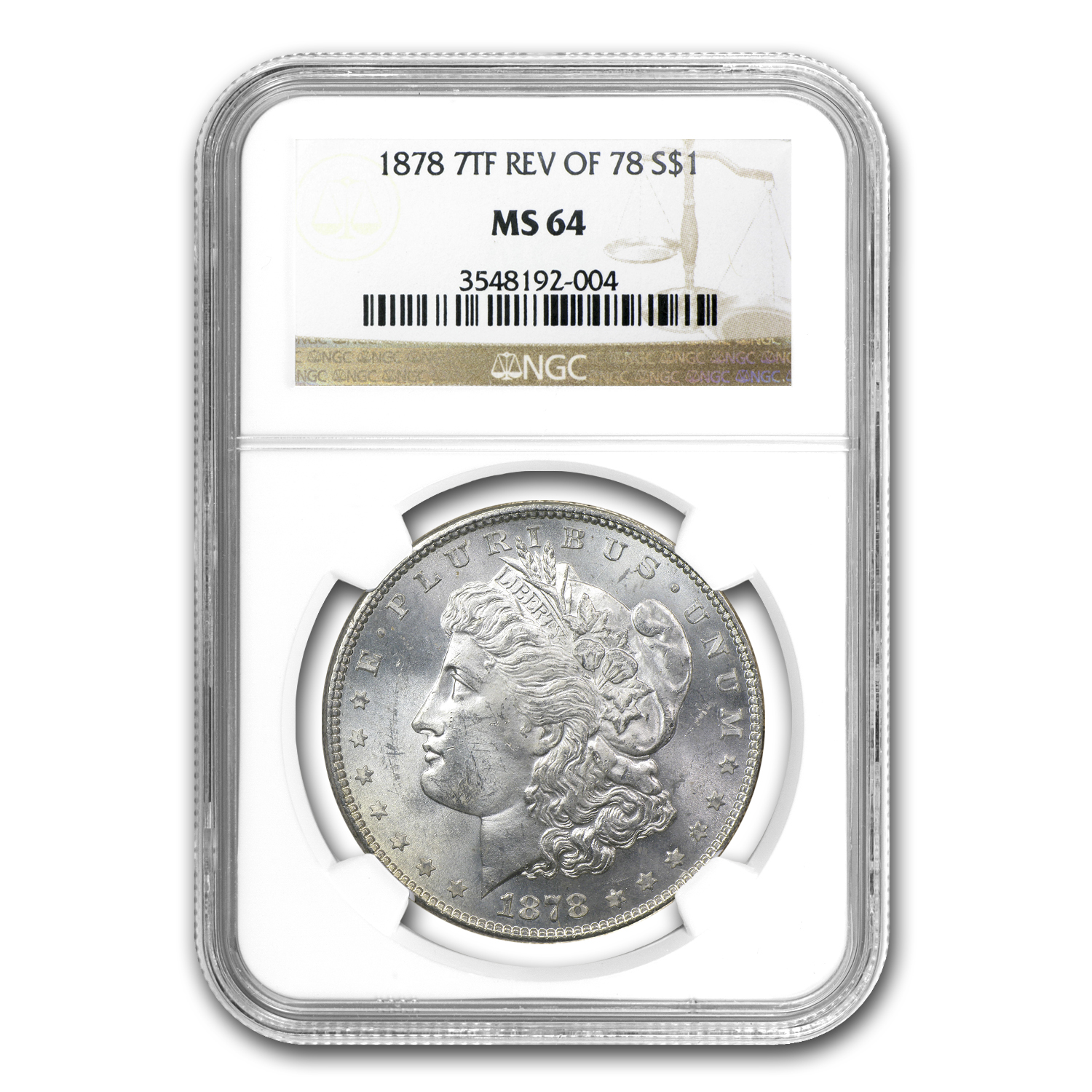 1878 Morgan Dollar 7 TF Rev of 78 MS-64 NGC