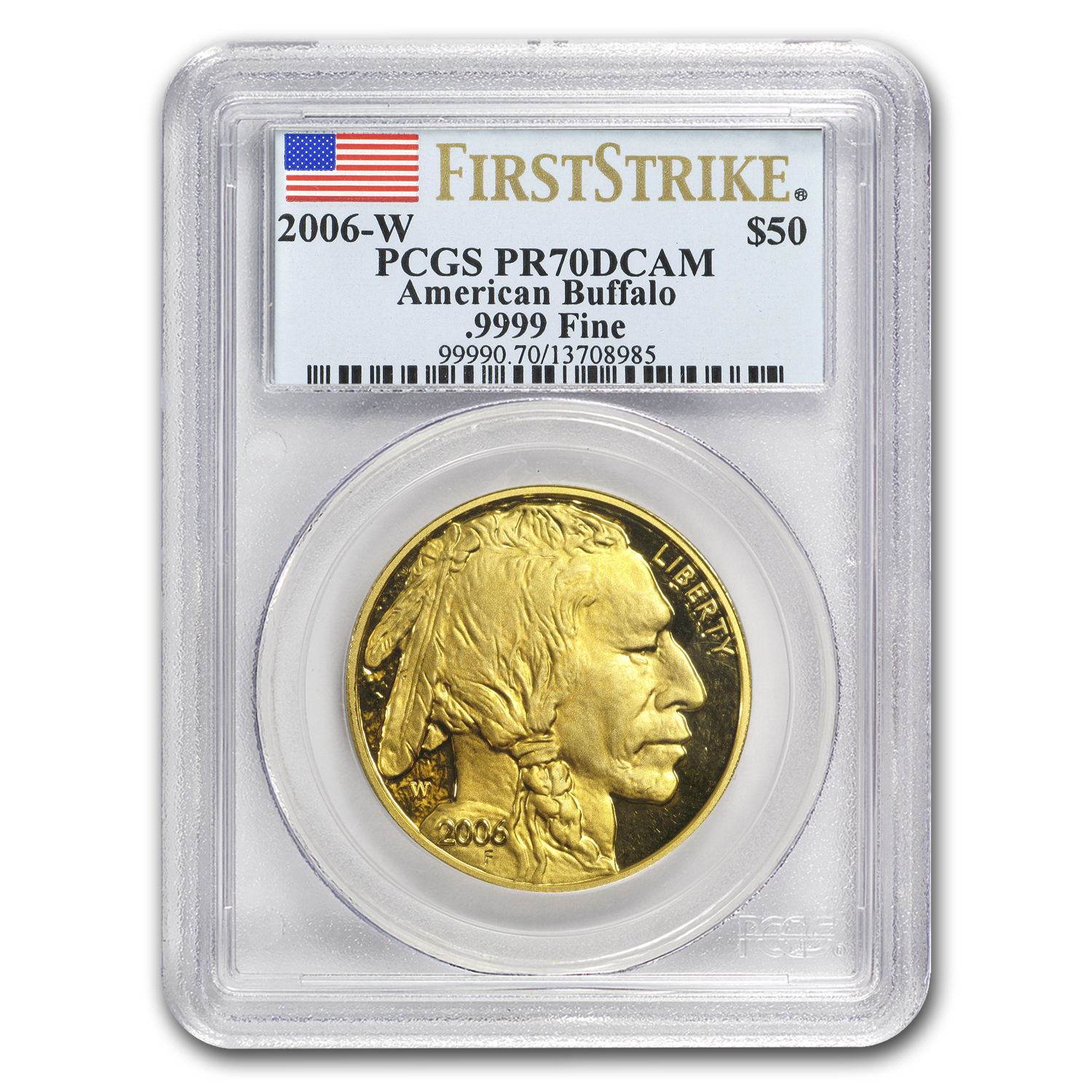 2006-W 1 oz Proof Gold Buffalo PR-70 PCGS - First Strike