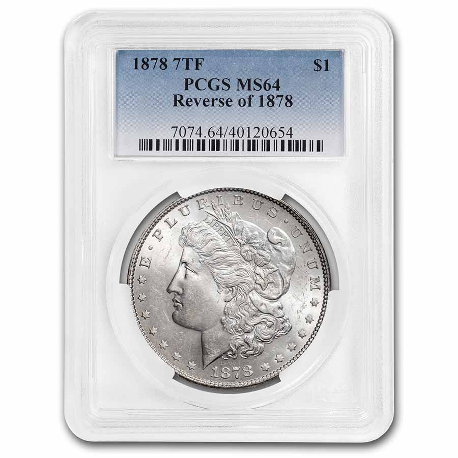 1878 Morgan Dollar 7 TF Rev of 78 MS-64 PCGS