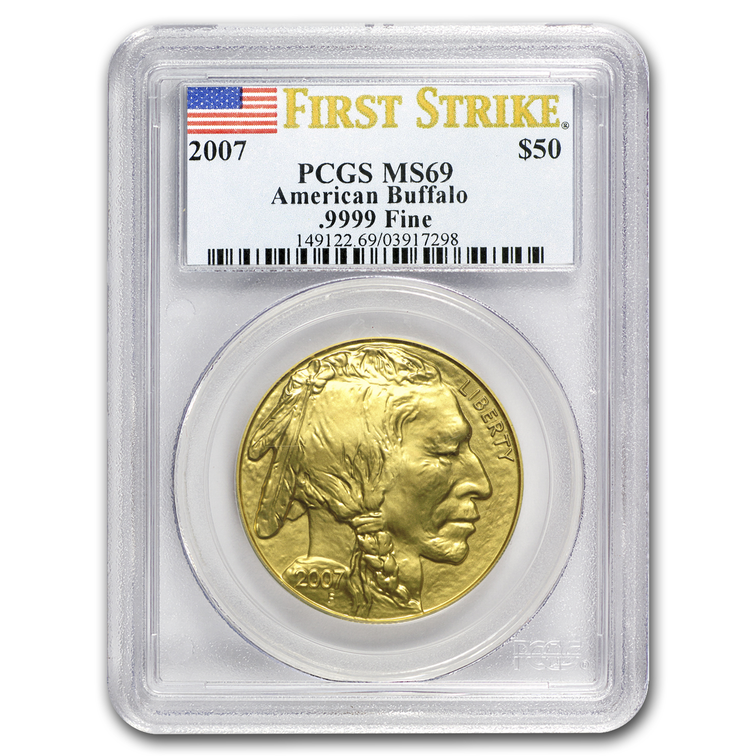 2007 1 oz Gold Buffalo MS-69 PCGS (First Strike)
