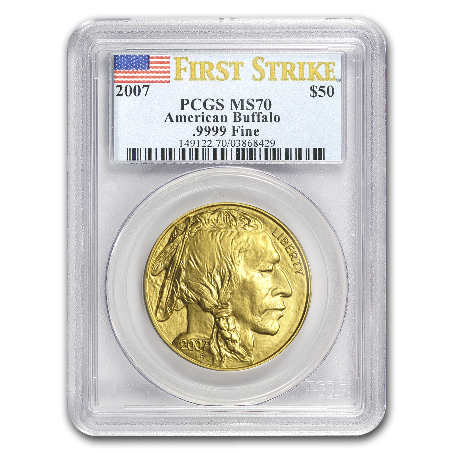 2007 1 oz Gold Buffalo MS-70 PCGS (First Strike)