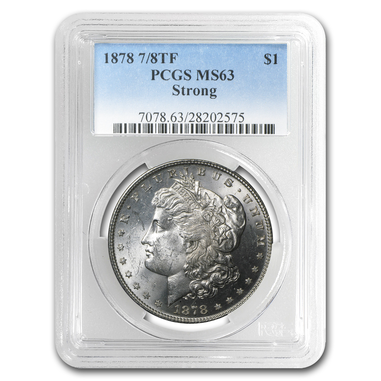 1878 Morgan Dollar 7/8 TF MS-63 PCGS (Strong)