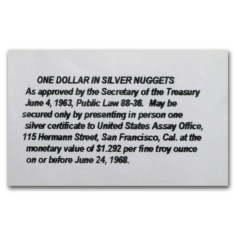 $1 in Silver Shot Nuggets (.7734 oz Silver Certificate Exchange)