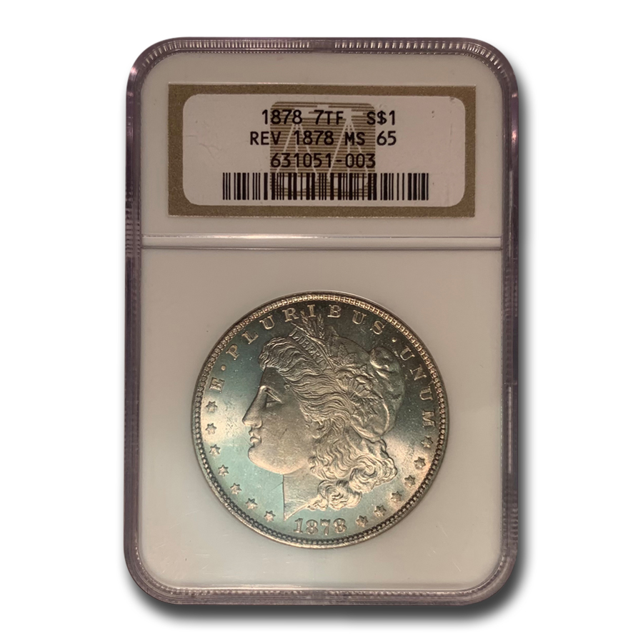 1878 Morgan Dollar 7 TF Rev of 78 MS-65 NGC