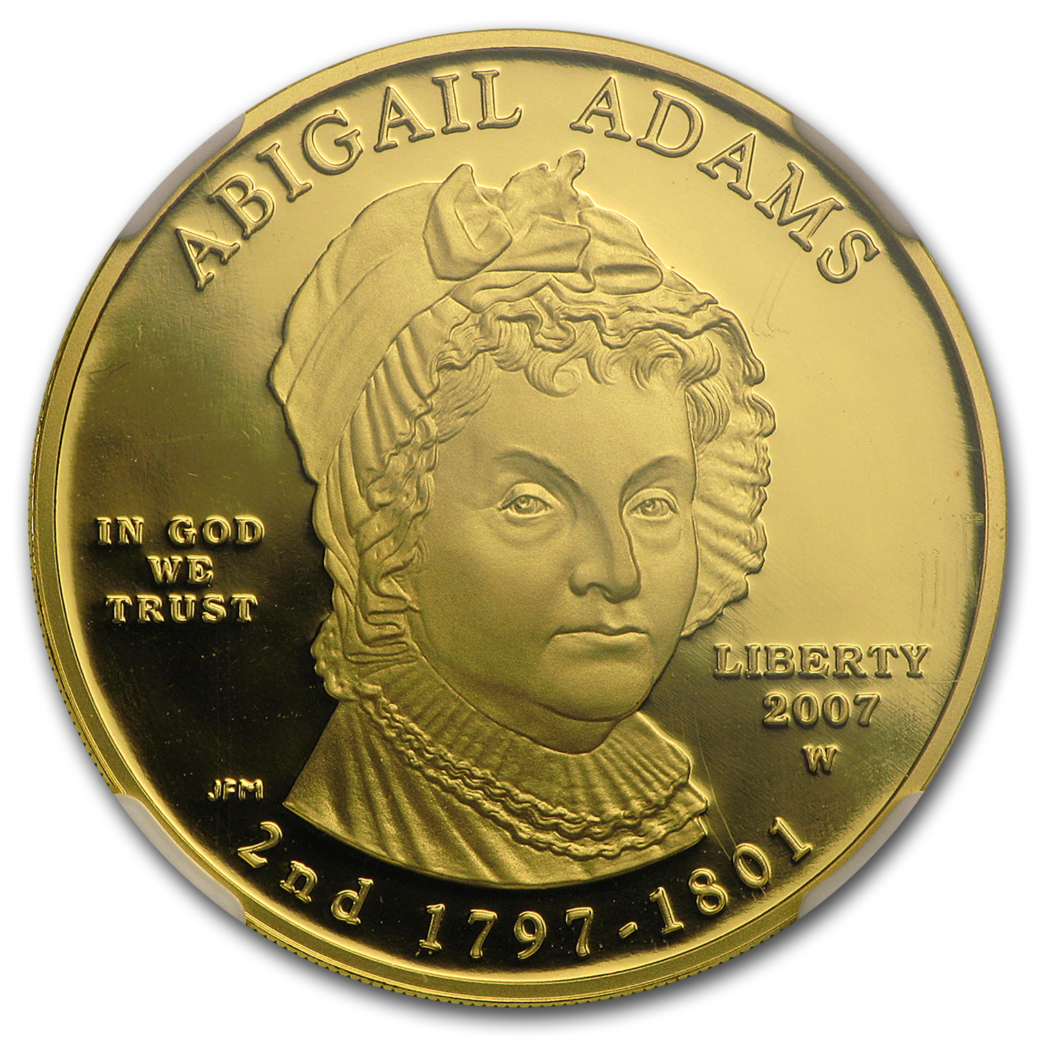 2007-W 1/2 oz Proof Gold Abigail Adams PF-70 NGC