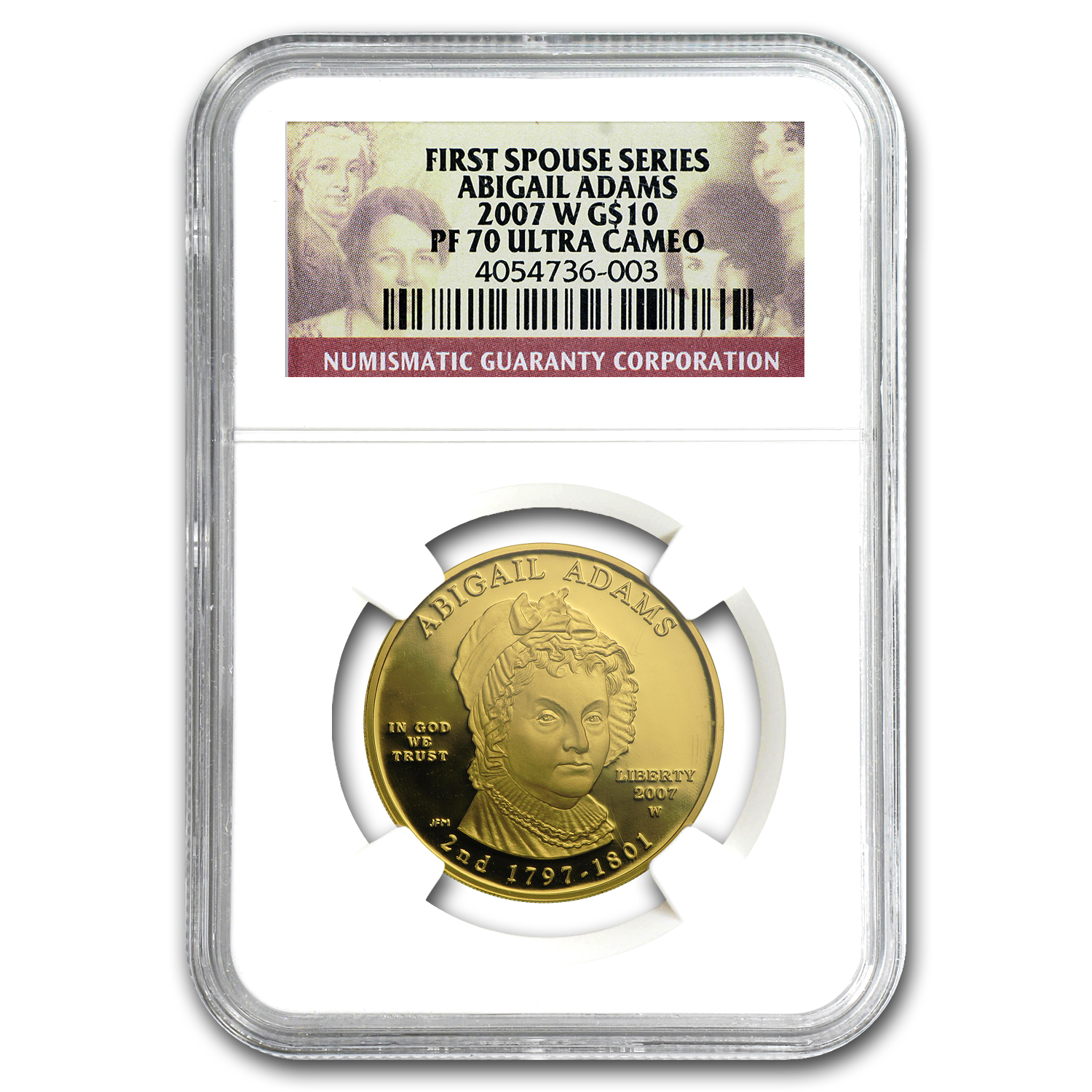 2007-W 1/2 oz Proof Gold Abigail Adams PF-70 NGC UCAM