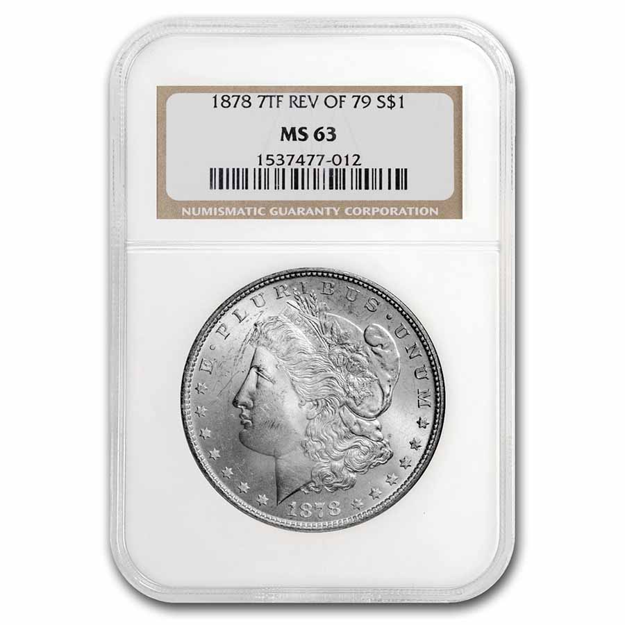 1878 Morgan Dollar 7 TF Rev of '79 MS-63 NGC
