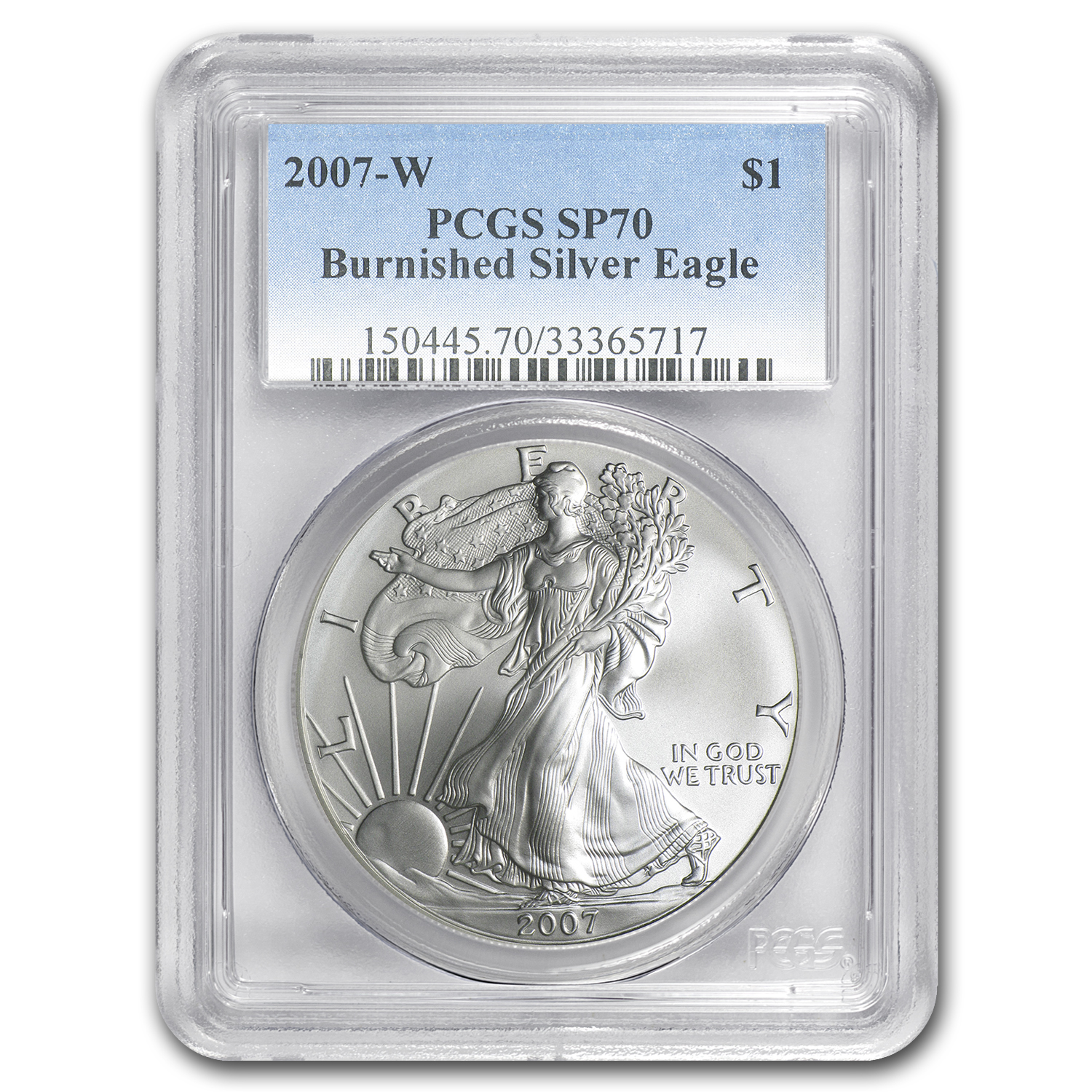 2007-W Burnished Silver American Eagle SP-70 PCGS