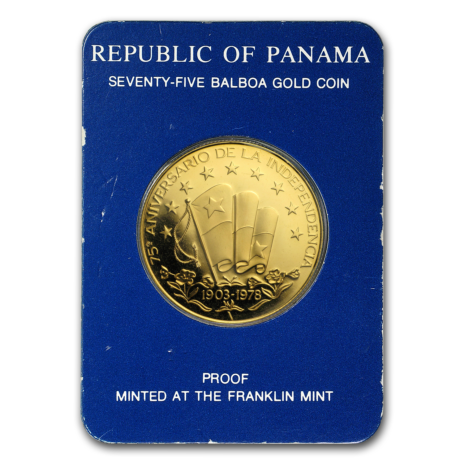 1978 Panama Proof Gold 75 Balboas 75th Anniv of Independence