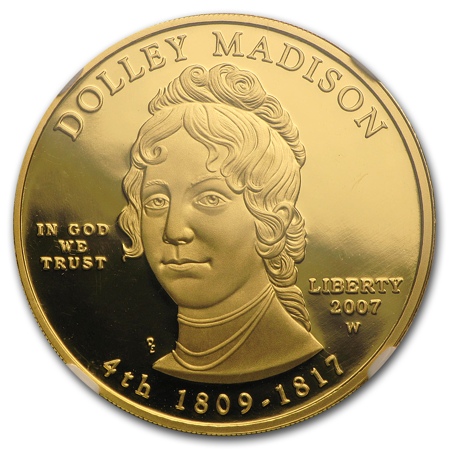 2007-W 1/2 oz Proof Gold Dolley Madison PF-70 NGC UCAM
