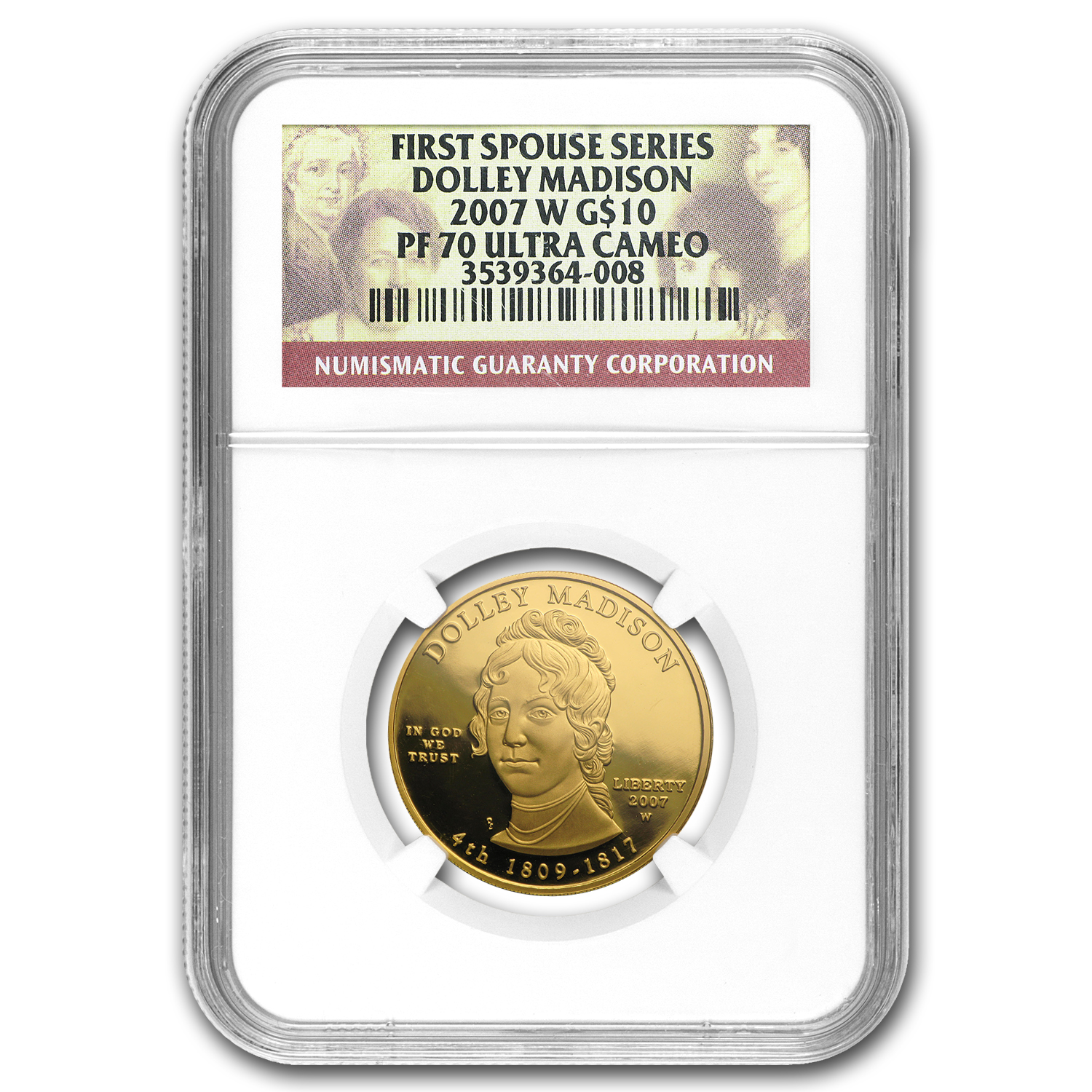 2007-W 1/2 oz Proof Gold Dolley Madison PF-70 NGC