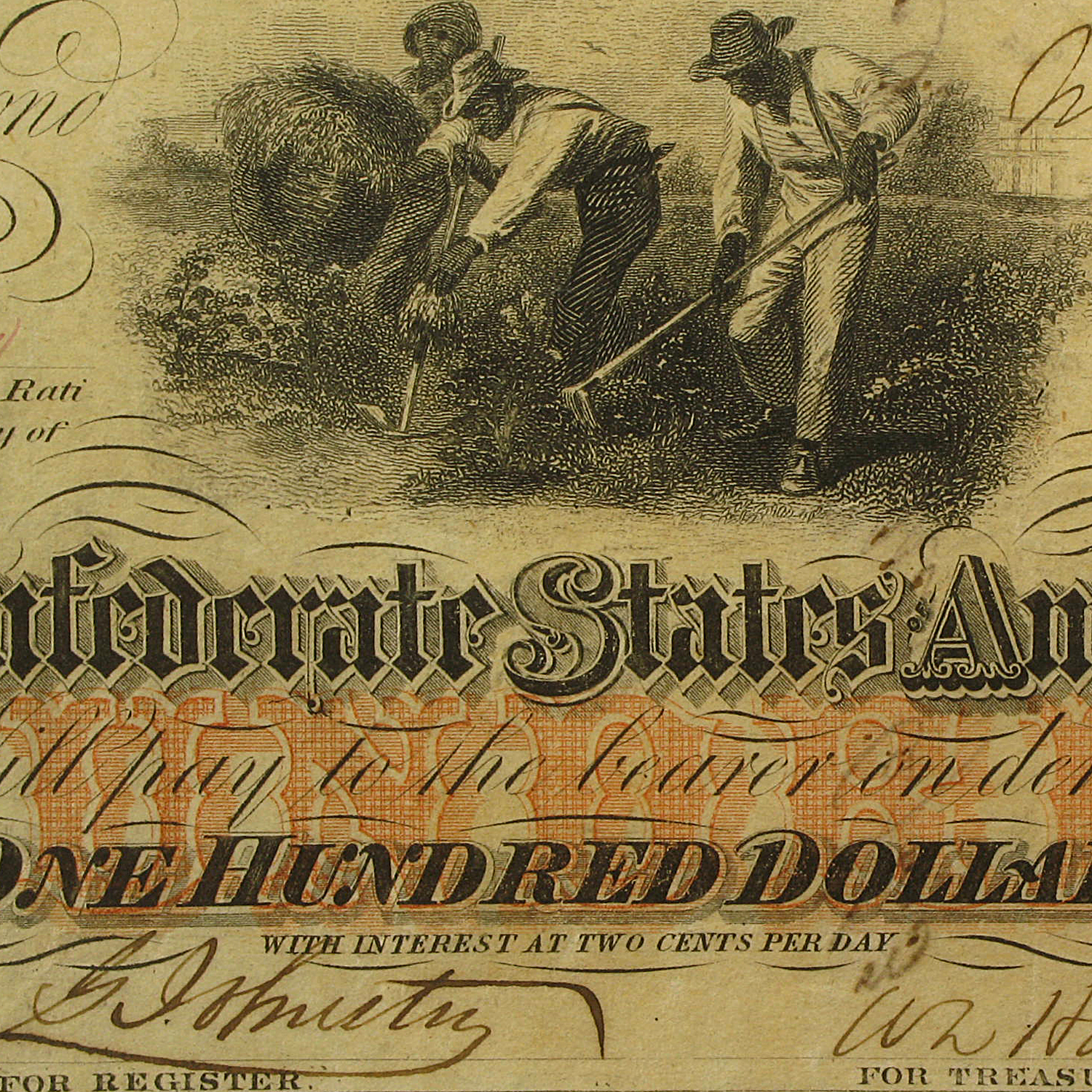 1862 CSA $100 (T-41) Slaves Hoeing Cotton XF