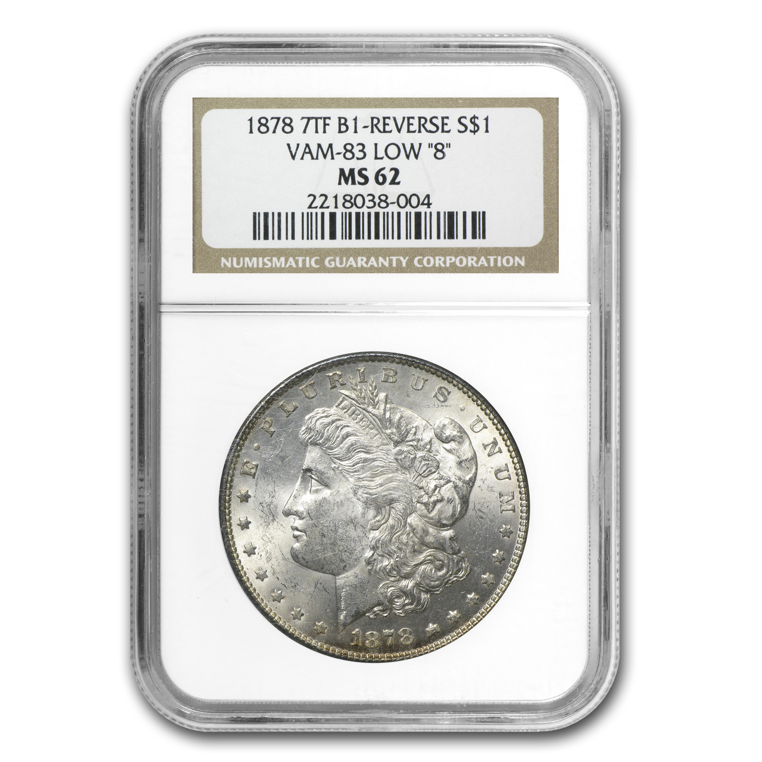 1878 Morgan Dollar 7 TF Rev of 78 MS-62 NGC (VAM-8, Low 8)