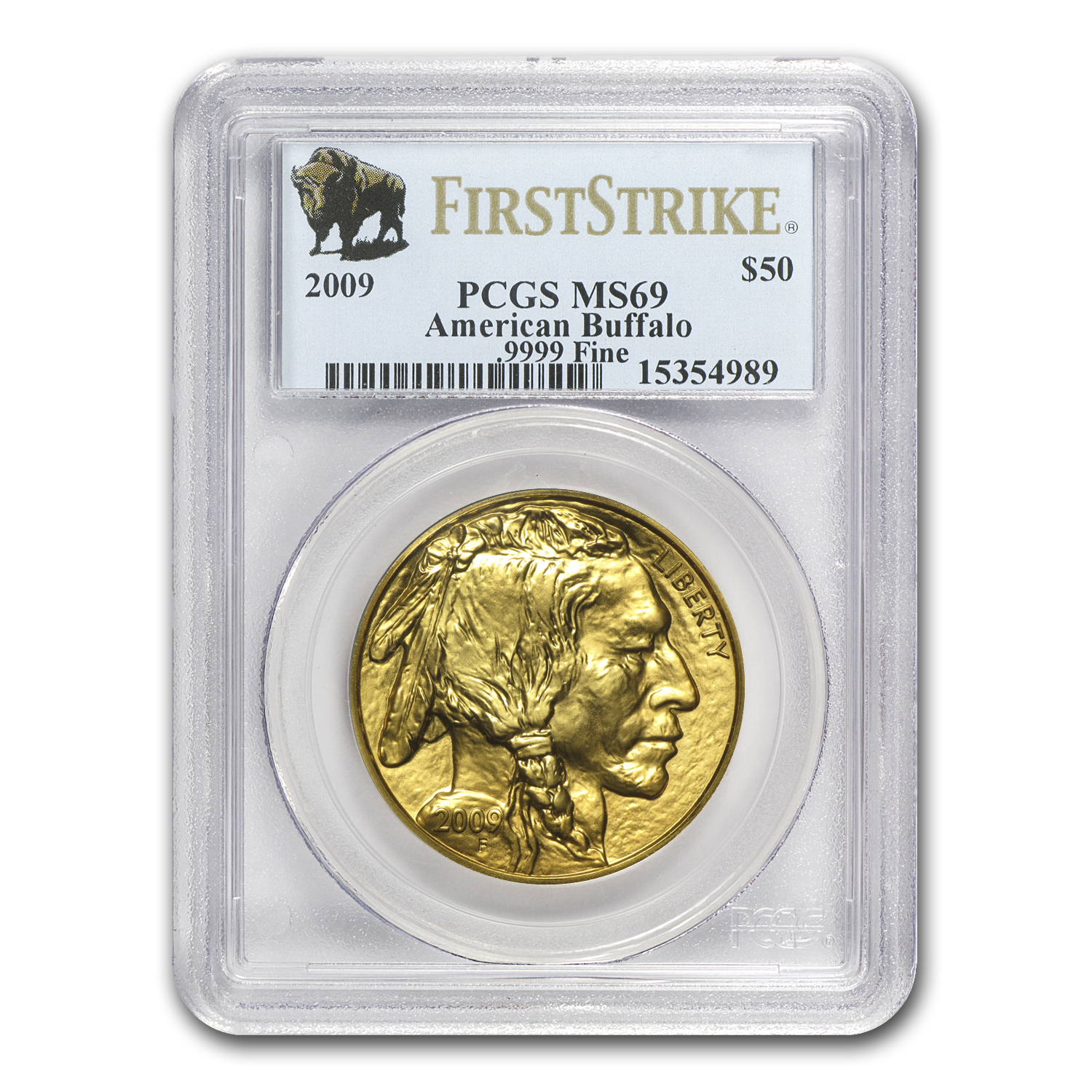 2009 1 oz Gold Buffalo MS-69 PCGS (First Strike)