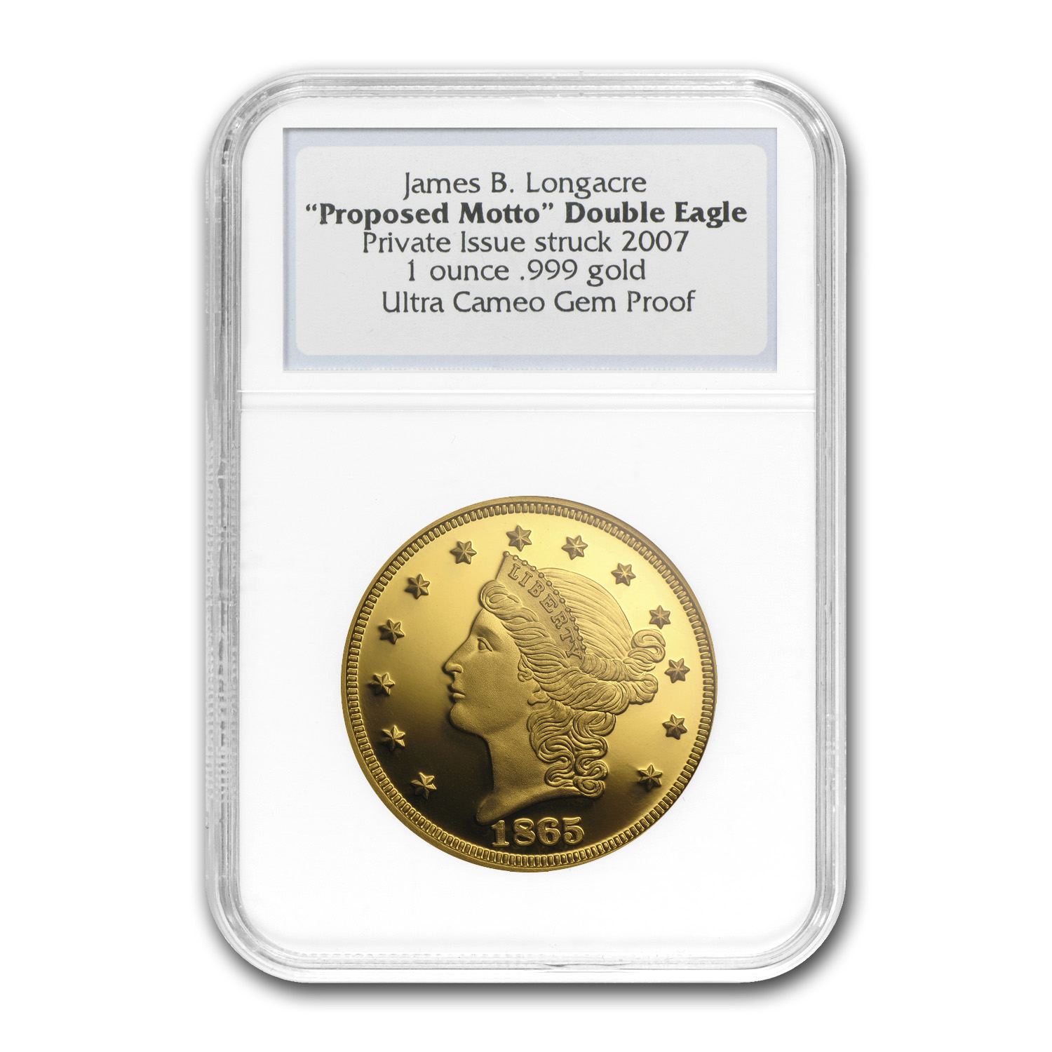 1 oz Gold Round - 1865 Proposed Motto Double Eagle Proof NGC