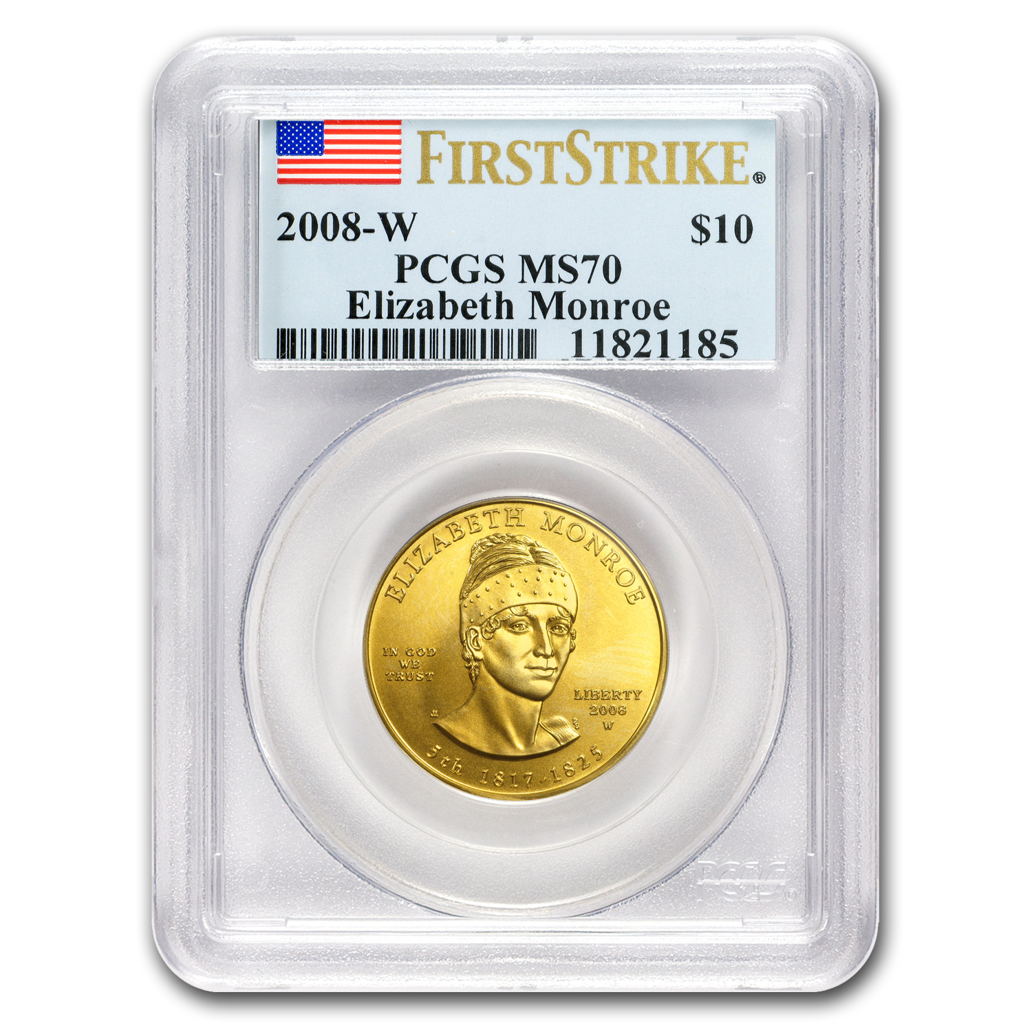 2008-W 1/2 oz Gold Elizabeth Monroe MS-70 PCGS (First Strike)